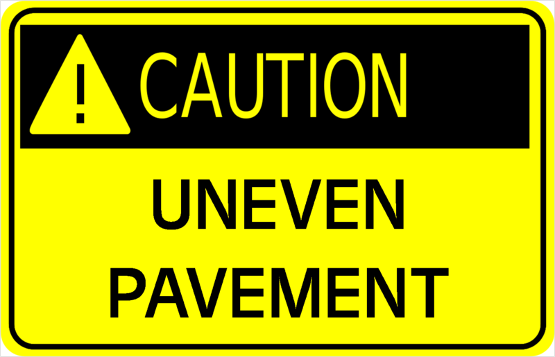 Caution uneven pavement
