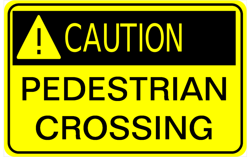 Caution pedestrian
