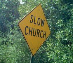 SlowChurch